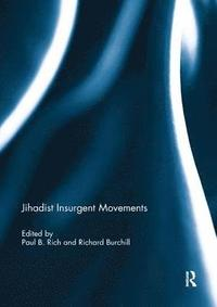 Jihadist Insurgent Movements (häftad)