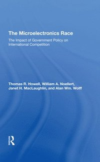 The Microelectronics Race (inbunden)