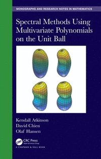 Spectral Methods Using Multivariate Polynomials On The Unit Ball (inbunden)