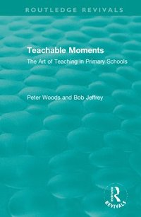 Teachable Moments (inbunden)