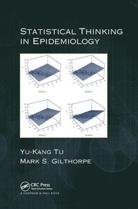 Statistical Thinking in Epidemiology (häftad)