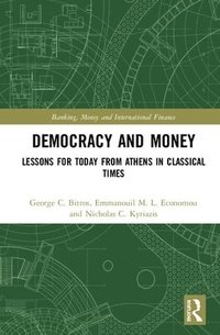 Democracy and Money (inbunden)