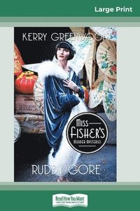 Ruddy Gore: A Phryne Fisher Mystery (16pt Large Print Edition) (häftad)