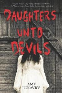 Daughters Unto Devils: A Chilling Debut (häftad)