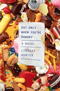Eat Only When You're Hungry (e-bok)