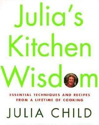 Julia's Kitchen Wisdom (inbunden)