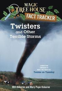 Magic Tree House Fact Tracker #8 Twisters And Other Terrible Storms (häftad)