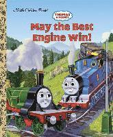 Thomas and Friends: May the Best Engine Win (Thomas & Friends) (inbunden)
