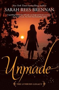 Unmade (The Lynburn Legacy Book 3) (e-bok)