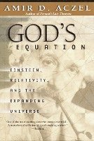 God's Equation: Einstein, Relativity, and the Expanding Universe (häftad)