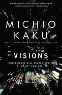Visions: How Science Will Revolutionize the 21st Century (häftad)