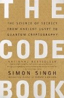 Code Book : The science Of secrecy From