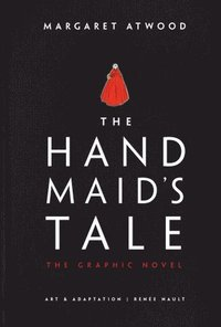 Handmaid's Tale (Graphic Novel) (inbunden)