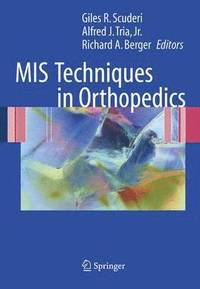 MIS Techniques in Orthopedics (inbunden)