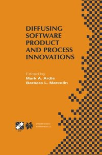 Diffusing Software Product and Process Innovations (e-bok)