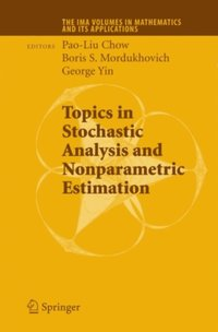 Topics in Stochastic Analysis and Nonparametric Estimation (e-bok)