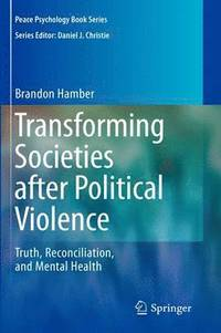 Transforming Societies after Political Violence (inbunden)