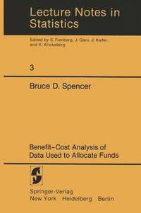 Benefit-Cost Analysis of Data Used to Allocate Funds (häftad)