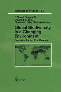 Global Biodiversity in a Changing Environment (häftad)