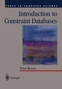Introduction to Constraint Databases (inbunden)
