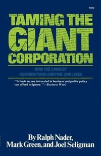 Taming the Giant Corporation (häftad)