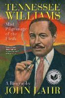 Tennessee Williams - Mad Pilgrimage Of The Flesh (inbunden)