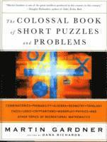The Colossal Book of Short Puzzles and Problems (inbunden)