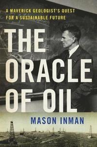 The Oracle of Oil (inbunden)