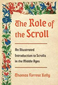 The Role of the Scroll (inbunden)