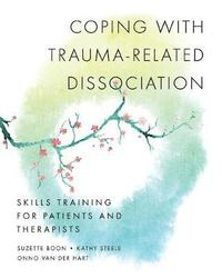 Coping with Trauma-Related Dissociation (häftad)
