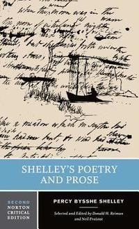 Shelley's Poetry and Prose (häftad)