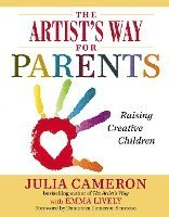 The Artist's Way for Parents: Raising Creative Children (häftad)