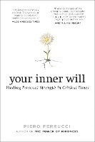 Your Inner Will: Finding Personal Strength in Critical Times (häftad)