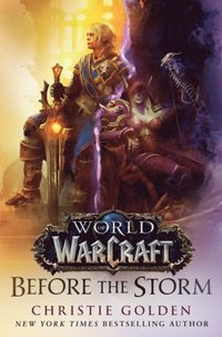 Before the Storm (World of Warcraft) (e-bok)