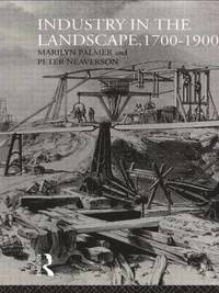 Industry in the Landscape, 1700-1900 (inbunden)