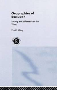 Geographies of Exclusion (inbunden)