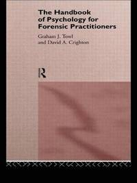 The Handbook of Psychology for Forensic Practioners (häftad)