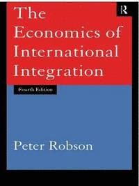 The Economics of International Integration (häftad)