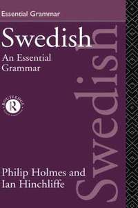 Swedish: An Essential Grammar (inbunden)