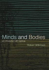 Minds and Bodies (häftad)