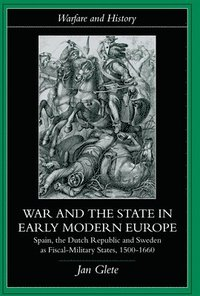 War and the State in Early Modern Europe (häftad)