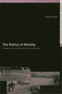 The Politics of Mobility (häftad)