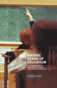 Making Sense of Education (inbunden)