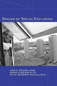 Spaces of Social Exclusion (häftad)