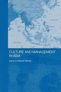 Culture and Management in Asia (häftad)