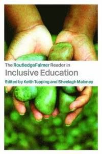 The RoutledgeFalmer Reader in Inclusive Education (häftad)