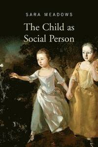The Child as Social Person (häftad)