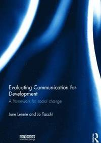 Evaluating Communication for Development (inbunden)