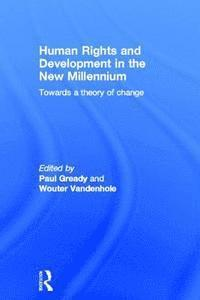 Human Rights and Development in the new Millennium (inbunden)