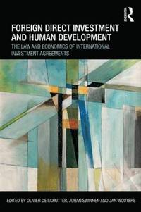 Foreign Direct Investment and Human Development (häftad)